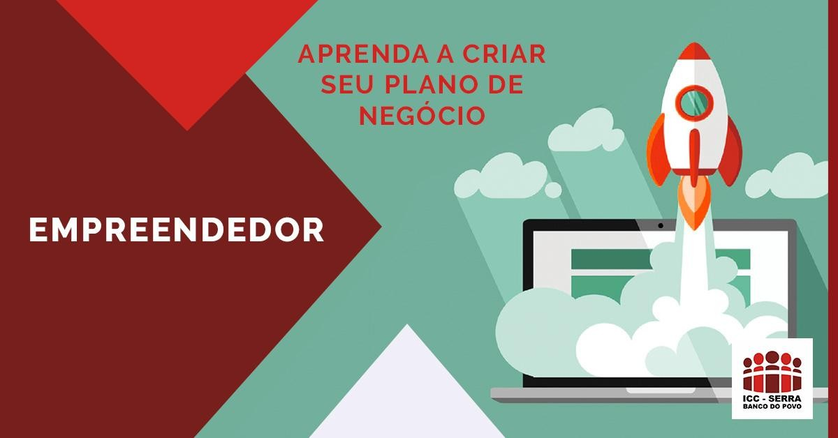EMPREENDEDOR: APRENDA A CRIAR SEU PLANO DE NEGÓCIO