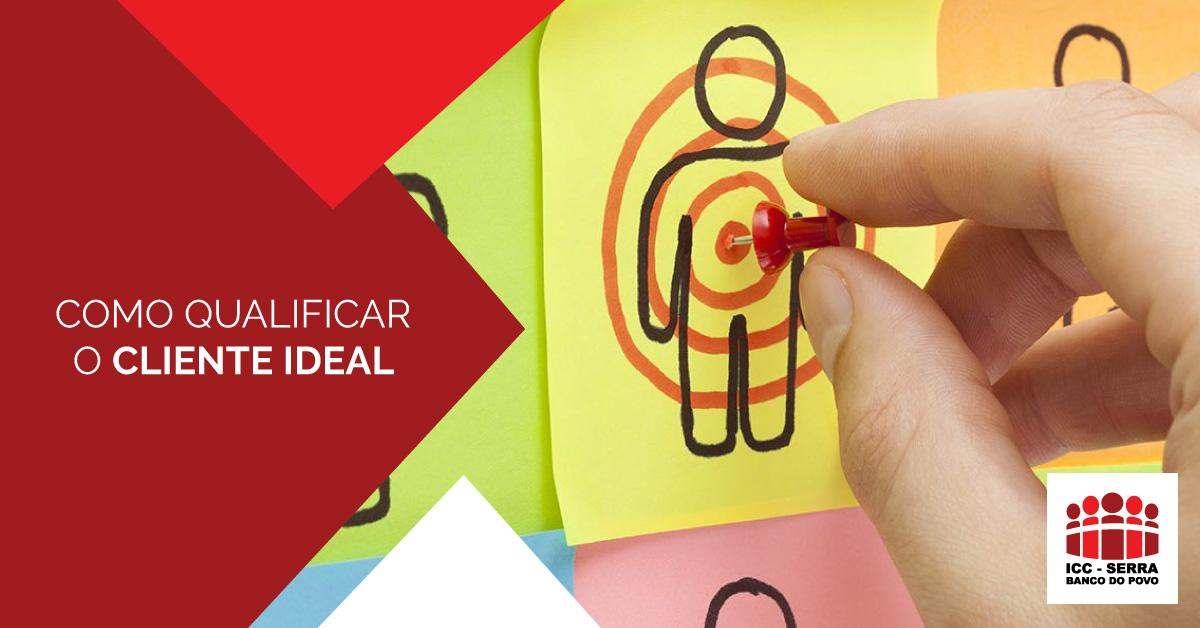 COMO QUALIFICAR O CLIENTE IDEAL